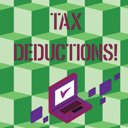 Text sign showing Tax Deductions. Business photo text reduction income that is able to be taxed of expenses Color Mail Envelopes around Laptop with Check Mark icon on Monitor Screen