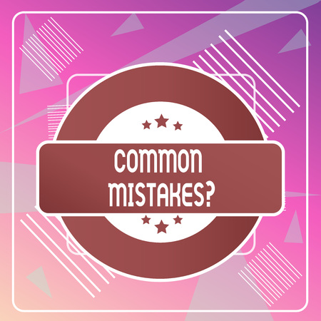 Word writing text Common Mistakes Question. Business photo showcasing repeat act or judgement misguided making something wrong