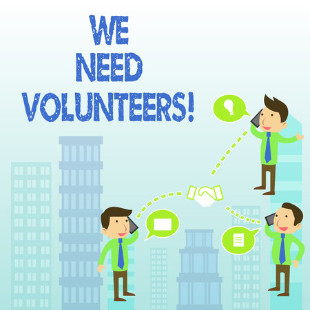 Word writing text We Need Volunteers. Business photo showcasing someone who does work without being paid for it Foto de archivo