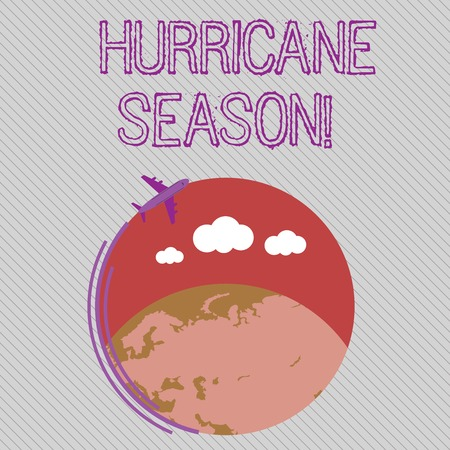 Text sign showing Hurricane Season. Business photo showcasing time when most tropical cyclones are expected to develop Airplane with Moving Icon Flying Around Colorful Globe and Blank Text Space