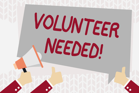 Text sign showing Volunteer Needed. Business photo showcasing asking demonstrating to work for organization without being paid Hand Holding Megaphone and Other Two Gesturing Thumbs Up with Text Balloon
