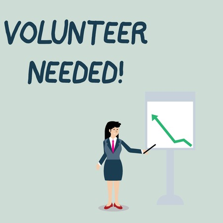 Conceptual hand writing showing Volunteer Needed. Concept meaning asking demonstrating to work for organization without being paid Woman Holding Stick Pointing to Chart of Arrow on Whiteboard
