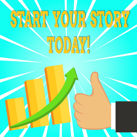 Text sign showing Start Your Story Today. Business photo text work hard on yourself and begin from this moment