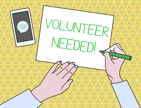 Text sign showing Volunteer Needed. Business photo text asking demonstrating to work for organization without being paid