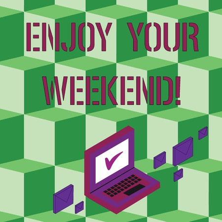 Text sign showing Enjoy Your Weekend. Business photo text wishing someone that something nice will happen at holiday Color Mail Envelopes around Laptop with Check Mark icon on Monitor Screen