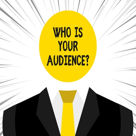 Writing note showing Who Is Your Audience Question. Business concept for who is watching or listening to it Imagens