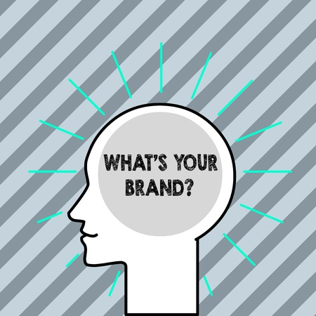 Word writing text What S Your Brand Question.