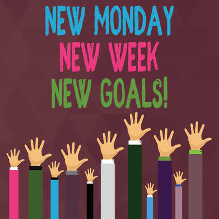 Handwriting text writing New Monday New Week New Goals. Conceptual photo goodbye weekend starting fresh goals targets Hands of Several Businessmen Raising Up Above the Head, Palm Facing Front Banco de Imagens