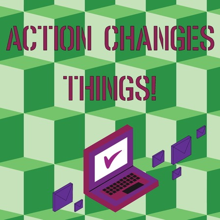 Text sign showing Action Changes Things. Business photo text start doing something against problem resolve or achieve it Color Mail Envelopes around Laptop with Check Mark icon on Monitor Screen