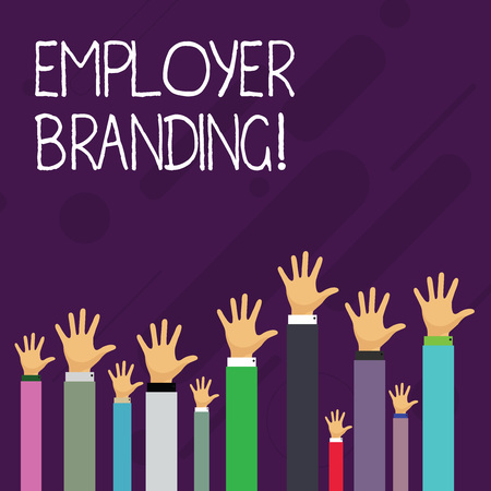 Word writing text Employer Branding. Business photo showcasing promoting company employer choice to desired target group Hands of Several Businessmen Raising Up Above the Head, Palm Facing Front