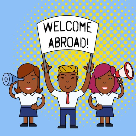 Word writing text Welcome Abroad. Business photo showcasing something that you say when someone gets on ship
