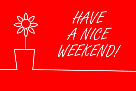 Signe texte montrant passez un bon week-end. Photo d'affaires mettant en souhaitant à quelqu'un que quelque chose de bien arrive maison de vacances