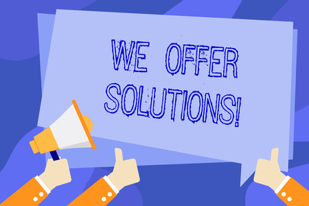 Writing note showing We Offer Solutions. Business concept for way to solve problem or deal with difficult situation Hand Holding Megaphone and Gesturing Thumbs Up Text Balloon