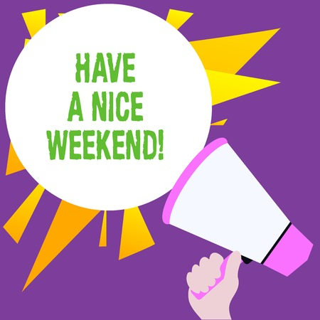 Writing note showing Have A Nice Weekend. Business concept for wishing someone that something nice happen holiday Stockfoto
