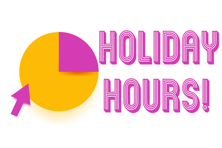 Text sign showing Holiday Hours. Business photo showcasing Overtime work on for employees under flexible work schedules Stockfoto