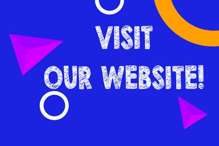 Text sign showing Visit Our Website. Business photo text visitor who arrives at web site and proceeds to browse