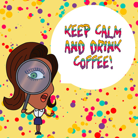 Handwriting text writing Keep Calm And Drink Coffee. Conceptual photo encourage demonstrating to enjoy caffeine drink and relax