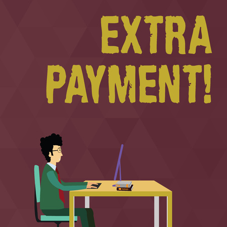 Writing note showing Extra Payment. Business concept for pay extra money in addition to your required loan payment Businessman Sitting on Chair Working on Computer and Books