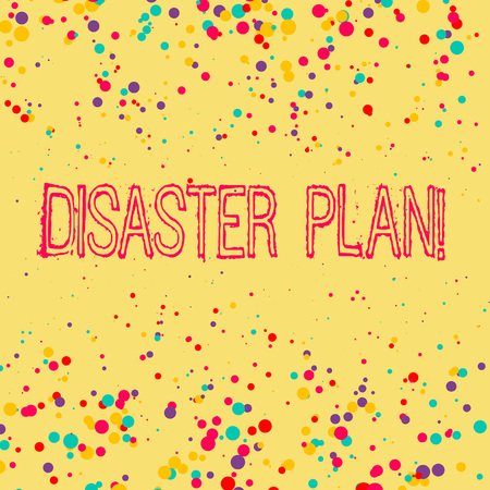 Word writing text Disaster Plan. Business photo showcasing outlines how an organization responds to an unplanned event Фото со стока