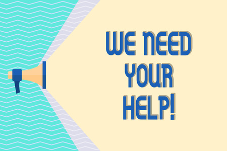 Conceptual la scrittura a mano che mostra abbiamo bisogno del tuo aiuto. Concetto significato chiedere a qualcuno di stare con voi contro la difficoltà Megafono che estende la gamma di volume attraverso lo spazio Wide Beam