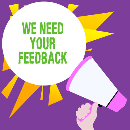 Writing note showing We Need Your Feedback. Business concept for criticism given to say can be done improvement Foto de archivo