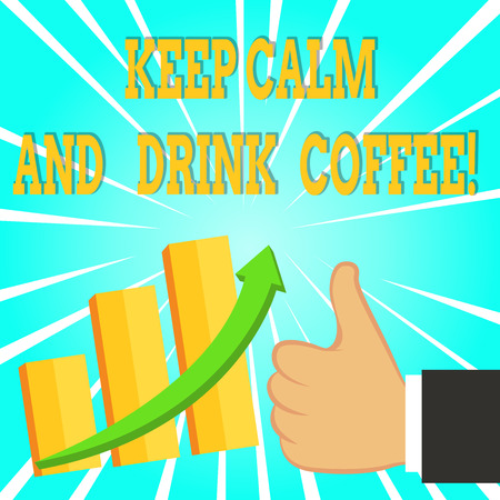 Text sign showing Keep Calm And Drink Coffee. Business photo text encourage demonstrating to enjoy caffeine drink and relax Imagens