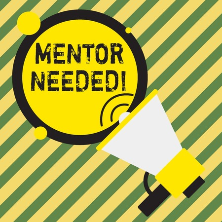 Word writing text Mentor Needed. Business photo showcasing Employee training under senior assigned act as advisor
