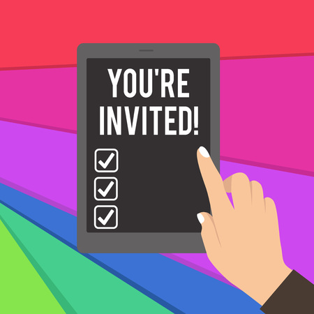 Text sign showing You Re Invited. Business photo showcasing make a polite friendly request to someone go somewhere