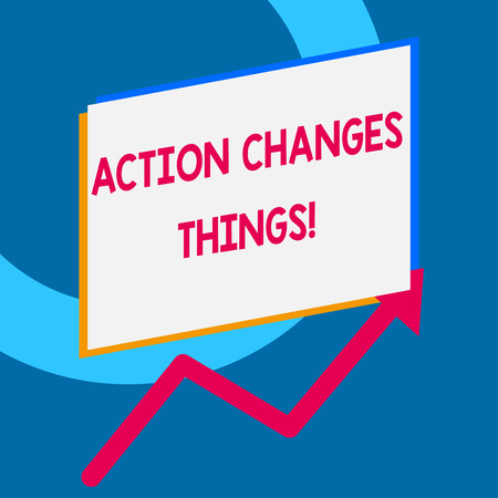 Writing note showing Action Changes Things. Business concept for start doing something against problem resolve or achieve it