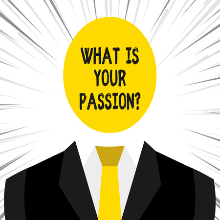 Writing note showing What Is Your Passion Question. Business concept for asking about his strong and barely controllable emotion Stok Fotoğraf