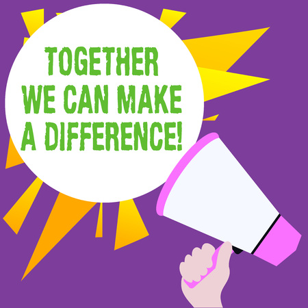Writing note showing Together We Can Make A Difference. Business concept for be very important some way in like team or group