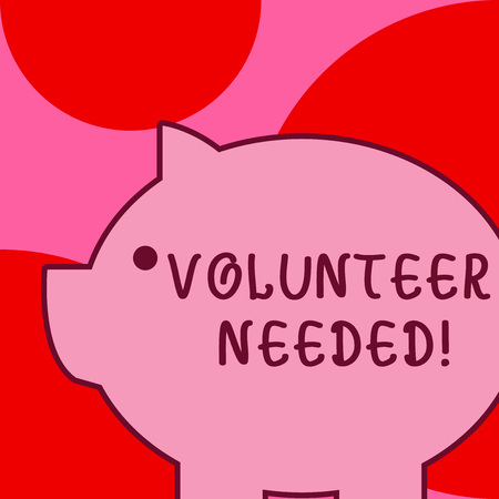 Conceptual hand writing showing Volunteer Needed. Concept meaning asking demonstrating to work for organization without being paid Imagens