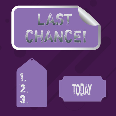Word writing text Last Chance. Business photo showcasing final opportunity to achieve or acquire something you want Blank Color Label, Self Adhesive Sticker with Border, Bended Corner and Tag Imagens