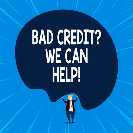Writing note showing Bad Credit Question We Can Help. Business concept for offering help after going for loan then rejected