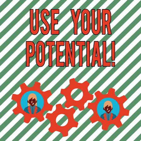 La main conceptuel montrant Utilisez votre potentiel. Sens Concept atteindre autant de capacité naturelle rend possible deux hommes d'affaires à l'intérieur de l'engrenage à crémaillère pour l'événement de travail d'équipe
