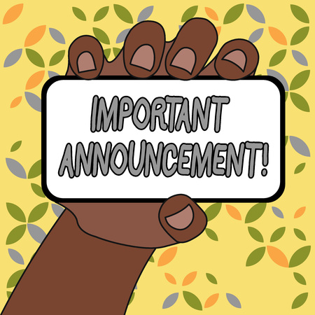 Conceptual hand writing showing Important Announcement. Concept meaning spoken statement that tells showing about something