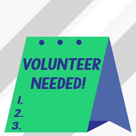 Writing note showing Volunteer Needed. Business concept for asking demonstrating to work for organization without being paid