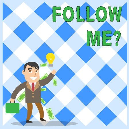 Conceptual hand writing showing Follow Me Question. Concept meaning go or come after demonstrating or thing proceeding ahead