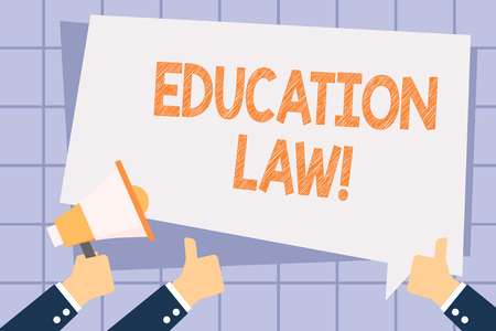 Writing note showing Education Law. Business concept for legal discipline covering all issues pertaining to schools Hand Holding Megaphone and Gesturing Thumbs Up Text Balloon