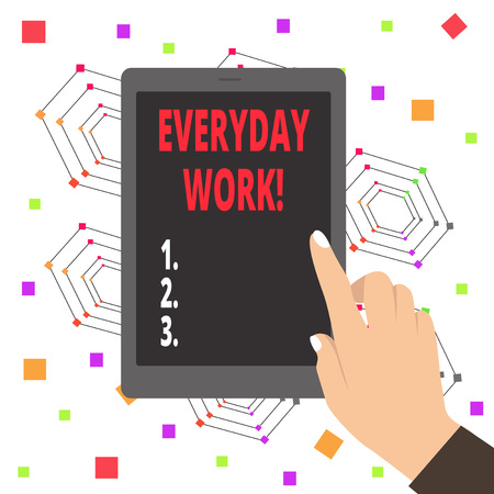 Word writing text Everyday Work. Business photo showcasing Refers to things or activities exist or happen every day Banco de Imagens
