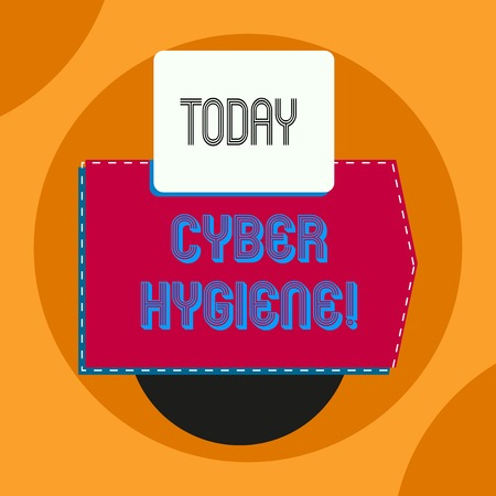 Word writing text Cyber Hygiene. Business photo showcasing steps that computer users take to improve their cyber security