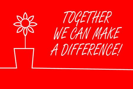 Signo de texto que muestra que juntos podemos hacer la diferencia. La exhibición de fotografías de negocios puede ser muy importante de alguna manera como equipo o grupo Foto de archivo