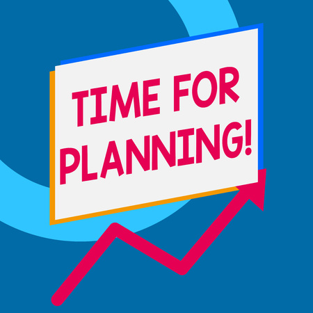 Writing note showing Time For Planning. Business concept for exercising conscious control spent on specific activities