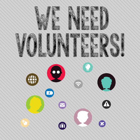 Text sign showing We Need Volunteers. Business photo text someone who does work without being paid for it Networking Technical Icons with Chat Heads Scattered on Screen for Link Up Banco de Imagens