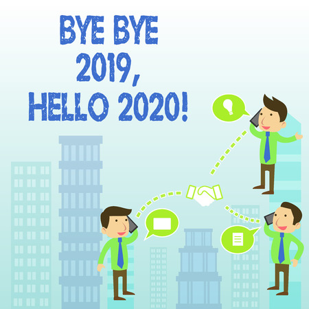 Word writing text Bye Bye 2019 Hello 2020. Business photo showcasing saying goodbye to last year and welcoming another good one
