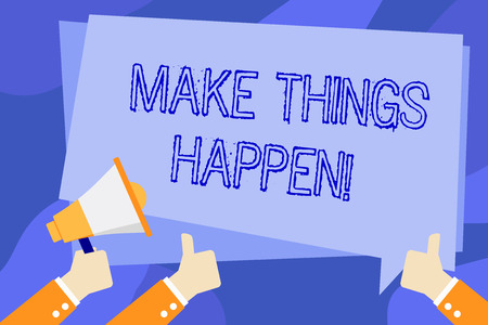 Writing note showing Make Things Happen. Business concept for you will have to make hard efforts in order to achieve it Hand Holding Megaphone and Gesturing Thumbs Up Text Balloon 스톡 콘텐츠