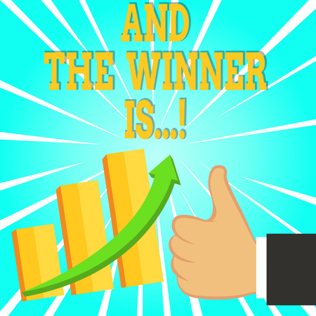 Text sign showing And The Winner Is. Business photo text announcing who got first place at competition or exam