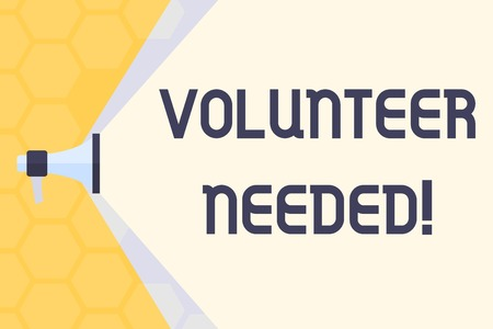 Text sign showing Volunteer Needed. Business photo text asking demonstrating to work for organization without being paid Megaphone Extending the Capacity of Volume Range thru Blank Space Wide Beam