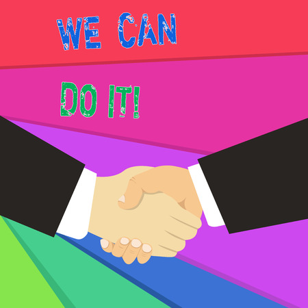 Text sign showing We Can Do It. Business photo showcasing see yourself as powerful capable demonstrating