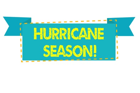 Text sign showing Hurricane Season. Business photo text time when most tropical cyclones are expected to develop Imagens